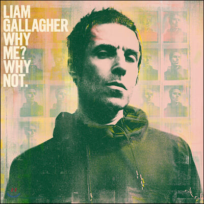 Liam Gallagher (리암 갤러거) - 2집 Why Me? Why Not. [LP]