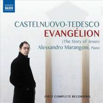 카스텔누오보-테데스코: 복음 - 예수의 이야기 (Castelnuovo-Tedesco: Evangelion - The story of Jesus)(CD) - Alessandro Marangoni