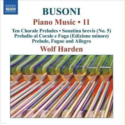 부조니: 피아노 작품 11집 (Busoni: Works for Piano Vol.11) - Wolf Harden