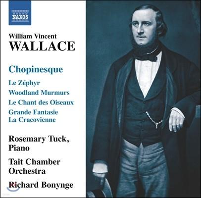 월래스 : 쇼팽네스크 - 쇼팽 풍의 피아노 소품들