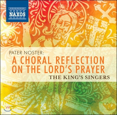 The King's Singers 주기도문에 관한 합창음악들 (Pater Noster - A Choral Reflection on The Lord's Prayer)