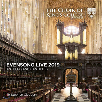 Choir of King's College Cambridge 캠브리지 킹스 칼리지 합창단 이븐 송 라이브 2019 (Evensong Live 2019: Anthems and Canticles)