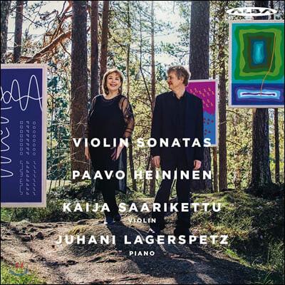 Kaija Saarikettu / Juhani Lagerspetz 파보 헤이니넨: 세 개의 보스턴 소나타 (Paavo Heininen: Boston Sonatas, Op. 134)