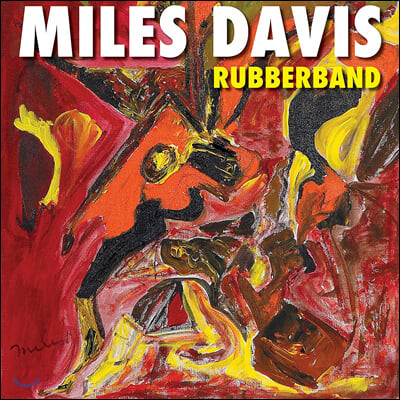 Miles Davis (마일즈 데이비스) - Rubberband