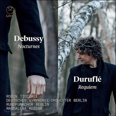 Robin Ticciati / Magdalena Kozena 드뷔시: 녹턴 / 뒤뤼플레: 레퀴엠 - 로빈 티치아티 (Debussy: Nocturnes / Durufle: Requiem)