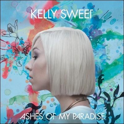 Kelly Sweet - Ashes Of My Paradise