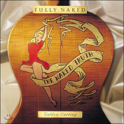 Golden Earring (골든 이어링) - Fully Naked [3LP]