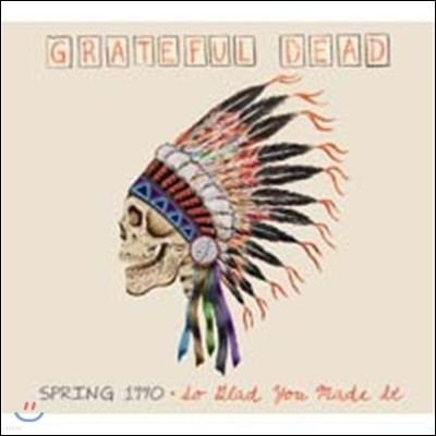 Grateful Dead - Spring 1990: So Glad You Made It (Deluxe Edition)