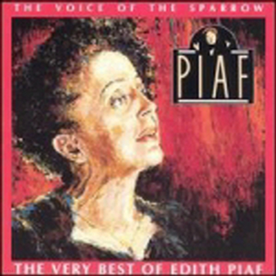 Edith Piaf - Voice of the Sparrow: The Very Best of Edith Piaf