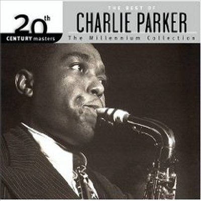 Charlie Parker - Millennium Collection - 20th Century Masters