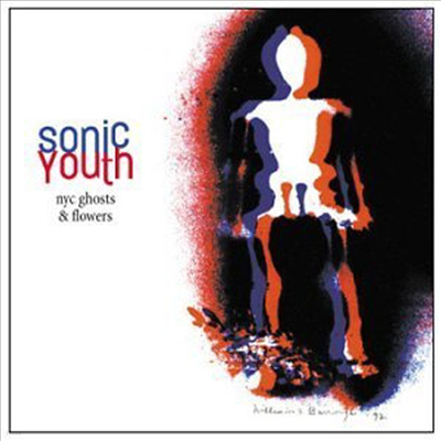Sonic Youth - Nyc Ghosts & Flowers (CD)