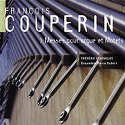 쿠프랭 : 수도원을 위한 미사 (Couperin : Messes Pour Orgue Et Motets) (2CD) - Frederic Desenclos