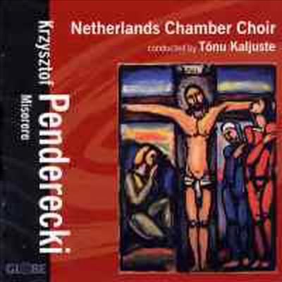 펜데레츠키 : 미제레레 (Penderecki : Miserere)(CD) - Netherlands Chamber Choir