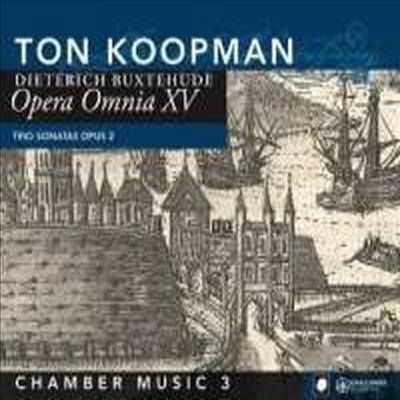 북스테후데: 오페라 옴니아 XV - 실내악 3집 (Buxtehude: Opera Omnia XV - Chamber Music 3)(CD) - Ton Koopman