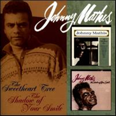 Johnny Mathis - Sweetheart Tree/The Shadow Of Your Smile (Remastered)(2 On 1CD)