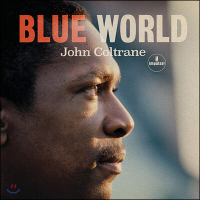 John Coltrane - Blue World 존 콜트레인 미공개 앨범 `블루 월드 OST` [LP]