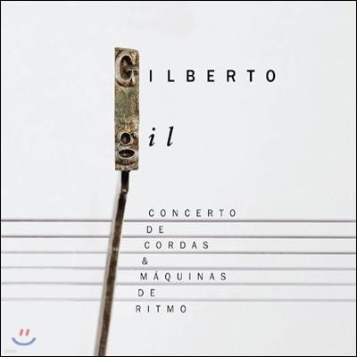 Gilberto Gil - Concerto De Cordas & Maquinas De Ritmo