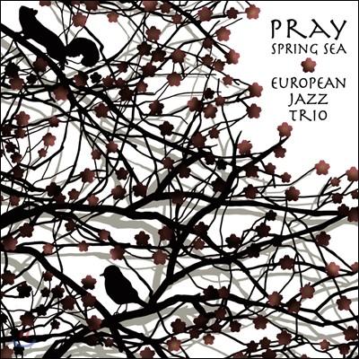European Jazz Trio - Pray~ Spring Sea
