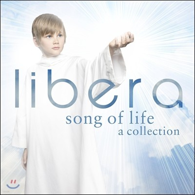 Libera 리베라 - 생명의 노래 (Song of Life: A Collection)