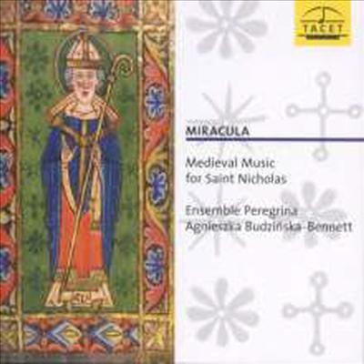 성 니콜라스를 위한 중세음악 (Miracula - Medieval Music for Saint Nicholas) - Ensemble Peregrina