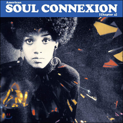 미국 소울음악 모음집 (American Soul Connexion Chapter 4) [2LP]