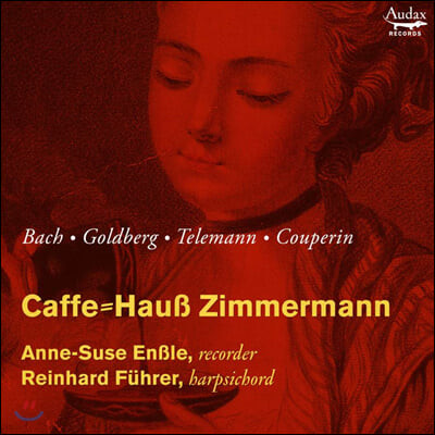 Anne-Suse Ensle 리코더와 하프시코드 연주 모음집 (Caffe = Haus Zimmermann)