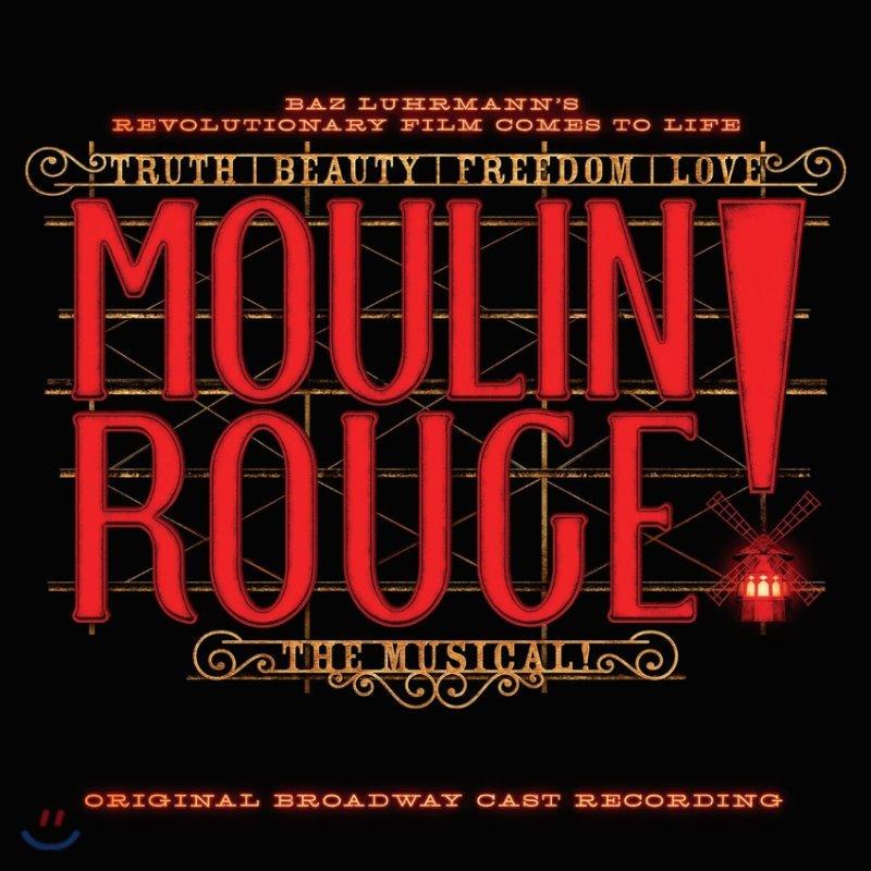 물랑 루즈 뮤지컬음악 - 오리지널 브로드웨이 캐스트 (Moulin Rouge! The Musical Original Broadway Cast Recording OST)