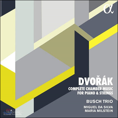Busch Trio 드보르작: 피아노와 현을 위한 실내악 전곡 (Dvorak: Complete Chamber Music for Piano and Strings)