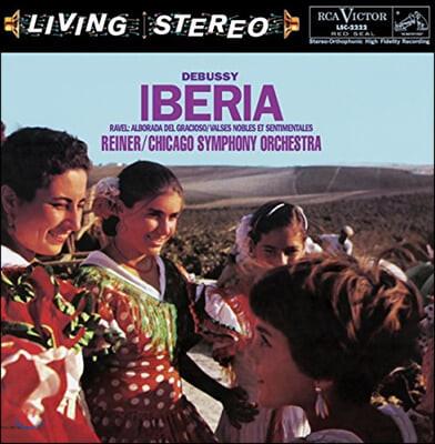 Fritz Reiner 드뷔시: 이베리아 / 라벨: 우아하고 감상적인 왈츠 (Debussy: Iberia / Ravel: Alborado)