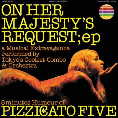 Pizzicato Five (피치카토 파이브) - On Her Majesty'S Request; Ep [LP]