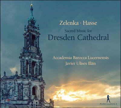 Javier Ulises Illan 젤렌카 / 하세: 드레스덴 대성당의 음악 (Zelenka / Hasse: Sacred Music For Dresden Cathedral)