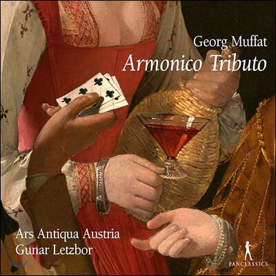 Gunar Letzbor 게오르그 무파트: '아르모니코 트리부토' (Georg Muffat: Armonico Tributo)