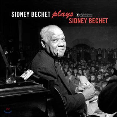 Sidney Bechet (시드니 베쳇) - Sidney Bechet Plays Sidney Bechet [LP]