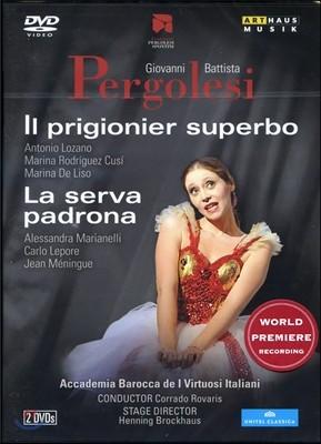 Corrado Rovaris 페르골레지 : 하녀에서 마님으로 & 명예로운 포로 (Pergolesi: Il Prigionier Superbo & La Serva Padrona)