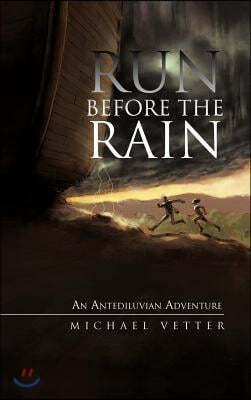 Run Before the Rain