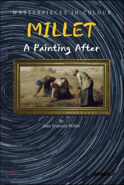 밀레 화가 : 명화 감상 큐레이션 (큰글씨) - A Painting After MILLET [영어원서]