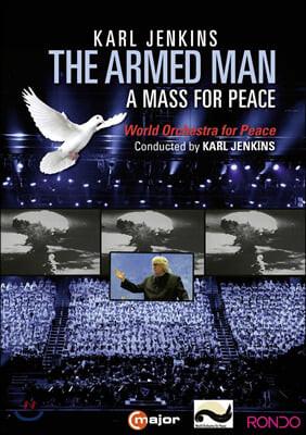 칼 젠킨스: 평화를 위한 미사 (Karl Jenkins: The Armed Man - A Mass for Peace)