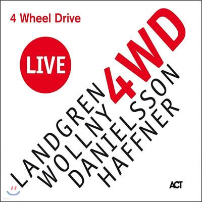 Nils Landgren / Michael Wollny / Lars Danielsson / Wolfgang Haffner- 4 Wheel Drive Live