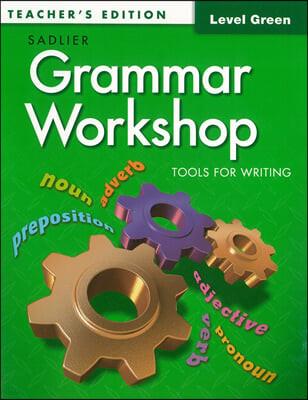 Grammar Workshop Level Green : Teacher's Guide