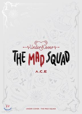 에이스 (A.C.E) - 미니앨범 3집 : UNDER COVER : THE MAD SQUAD