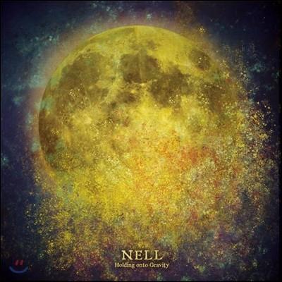 넬 (Nell) - Holding Onto Gravity