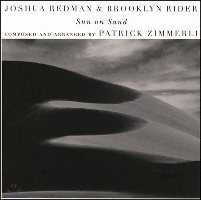 Joshua Redman & Brooklyn Rider (조슈아 레드맨 & 브루클린 라이더) - Sun on Sand