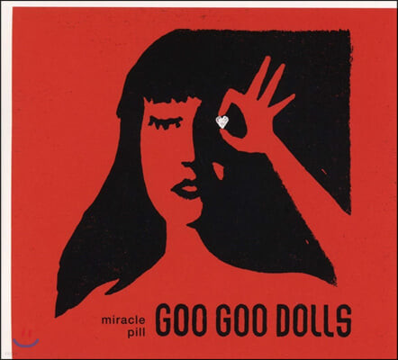 The Goo Goo Dolls (구구돌스) - Miracle Pill
