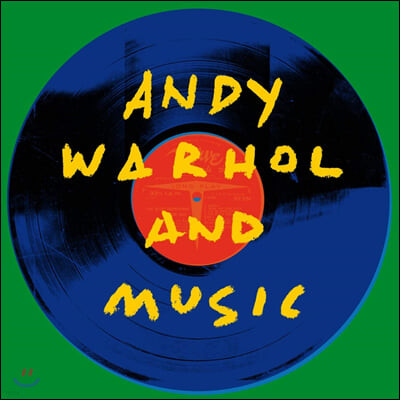 앤디 워홀과 음악 (Andy Warhol and Music) [2LP]