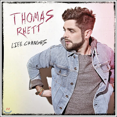 Thomas Rhett (토머스 레트) - Life Changes