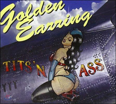 Golden Earring (골든 이어링) - Tits 'N Ass