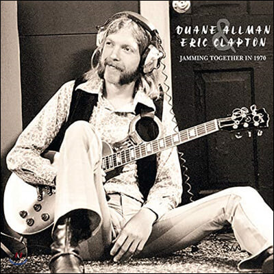 Duane Allman / Eric Clapton (듀안 올맨, 에릭 클랩튼) - Jamming Together In 1970 [2LP]
