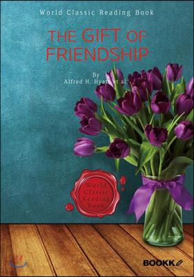 우정의 선물 : The gift of friendship [영어원서]
