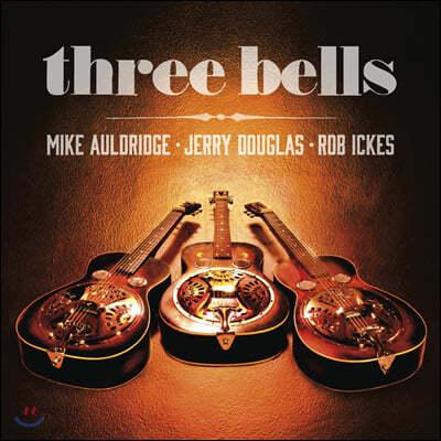 Rob Ickes, Jerry Douglas (롭 아익케스, 제리 더글러스) - Three Bells