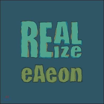 이이언 (eAeon) - 미니앨범 : Realize